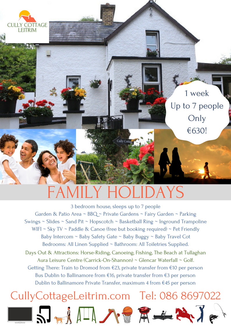 Family Holidays €630 at Cully Cottage Leitrim